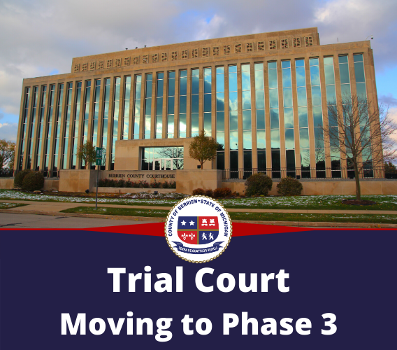 Trial Court Moving to Phase 3 Image